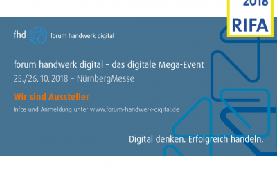 RIFA 2018 / forum handwerk digital – das digitale Mega-Event
